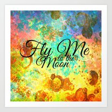 FLY ME TO THE MOON - Rainbow Bold Galactic Outer Space Orbit Stars Abstract Fine Art Typography Art Print