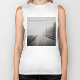 not all those who wander are lost ... Biker Tank