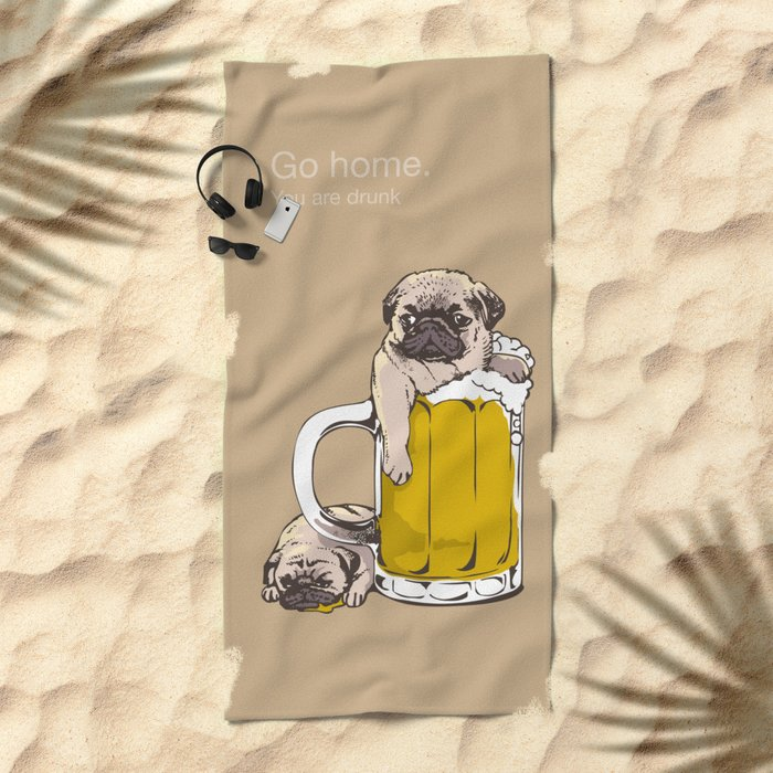 Go Home Beach Towel