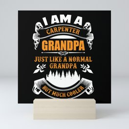Carpenter Grandpa  Gift Mini Art Print