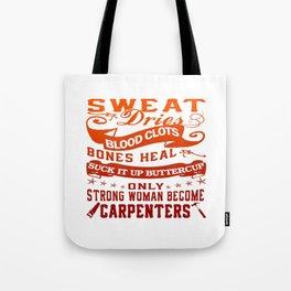 Carpenter Woman Tote Bag