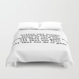 Billow and breeze, islands and seas (Outlander theme) Duvet Cover