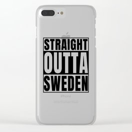 Straight Outta Sweden design Swedish graphic Black Text Clear iPhone Case