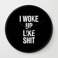 i woke up like this Wall Clocks featuring I woke up like shit by RexLambo