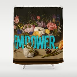 Empower. Shower Curtain