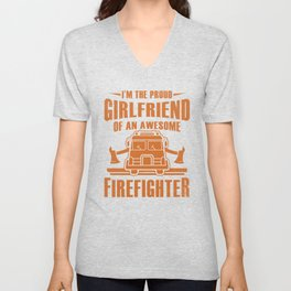 Fireman Firewomen Proud Girlfriend Of An Firefighter Gift Unisex V-Neck