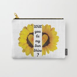 Will you be my Sunshine? Carry-All Pouch