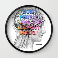 stephen king Wall Clocks featuring Quiet People have the Loudest Minds - Stephen King Quote by MY  HOME