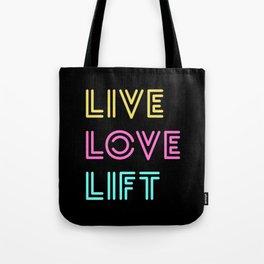 Live Love Lift Neon Tote Bag