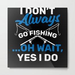 Fishing Ocean Sea Water Catch Lure Fish Metal Print