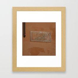 Piazza della Rotonda sign Framed Art Print