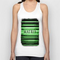 matrix Tank Tops featuring Matrix by Svetlana Sewell