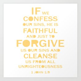Christian,BibleQuote,1John1:9,If we confess our sins, faithful forgive. Art Print