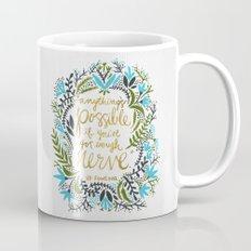 Anything's Possible Mug