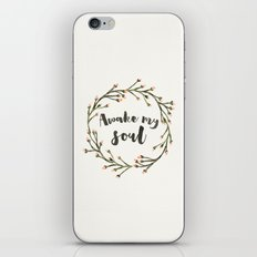Awake my Soul (vertical) iPhone & iPod Skin