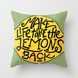 Make Life Take the Lemons Back Illustrated Quote Throw Pillow