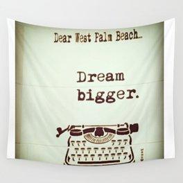 Dream Bigger Wall Tapestry