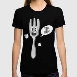 Fork This! T-shirt
