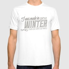 I was made in Winter (thank you very cold nights) White MEDIUM Mens Fitted Tee