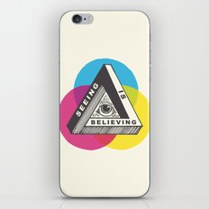 Seeing is Believing iPhone & iPod Skin