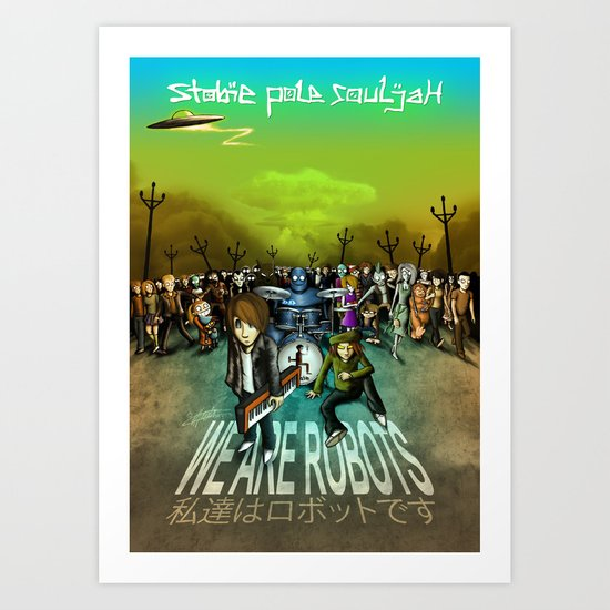 We Are Robots Art Print