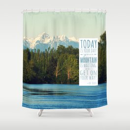 Get On Your Way! Shower Curtain