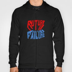 future failure hand lettering Hoody
