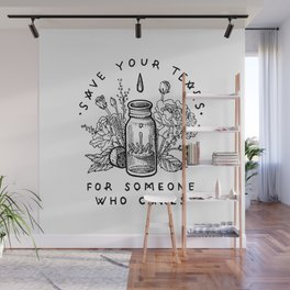 save your tears Wall Mural
