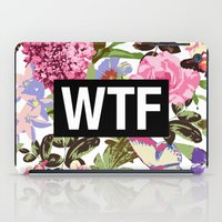 2pac iPad Cases featuring WTF by Text Guy