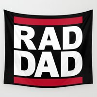 dad Wall Tapestries featuring RAD DAD by CreativeAngel