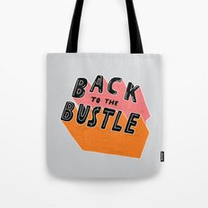 Back to the Bustle Tote Bag