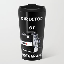 Director Of Photography Travel Mug