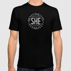 Nevertheless, She persisted. Black LARGE Mens Fitted Tee