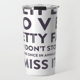 Life - Quotable Series Travel Mug