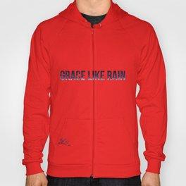 Grace Like Rain Hoody