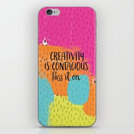 Creativity is Contagious iPhone Skin