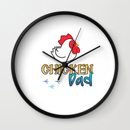 Chicken Dad Wall Clock
