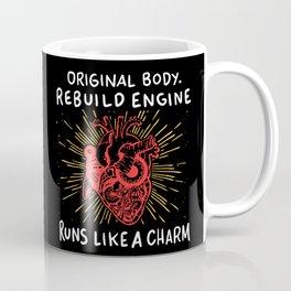 Open Heart Surgery Original Body Rebuilt Engine Runs Like A Charm Gift Coffee Mug