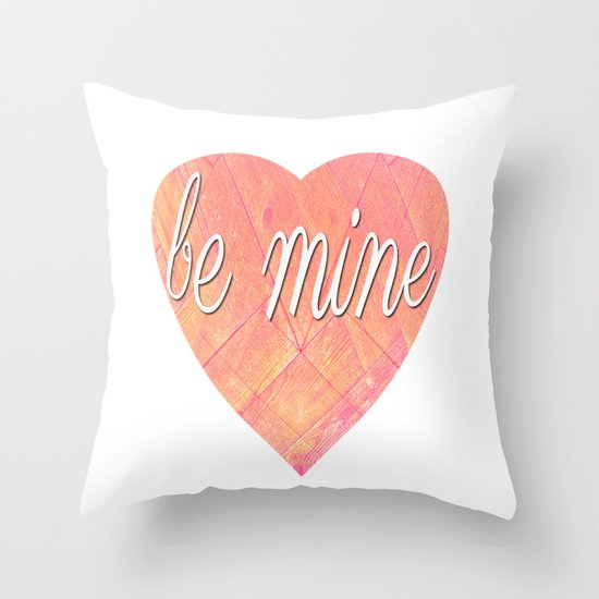 Be Mine Heart Design Throw Pillow
