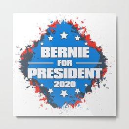 Bernie for President 2020 Grunge Design Metal Print