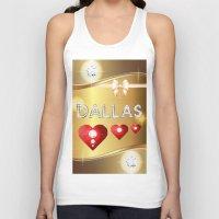 dallas Tank Tops featuring Dallas 01 by Daftblue