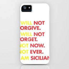 Sicilian Pride - Sicilia - Sicily - Family Grudge iPhone Case