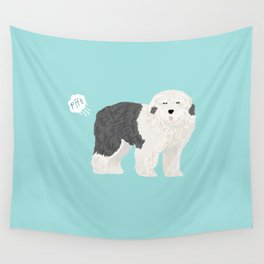 old english sheepdog farting dog cute funny dog gifts pure breed dogs Wall Tapestry