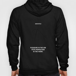 Lab No.4 - Perfection In The Work Aristotle Inspirational Quotes poster Hoody