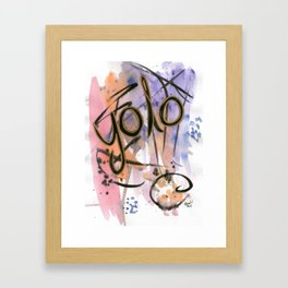 Yolo(you only live once) Framed Art Print