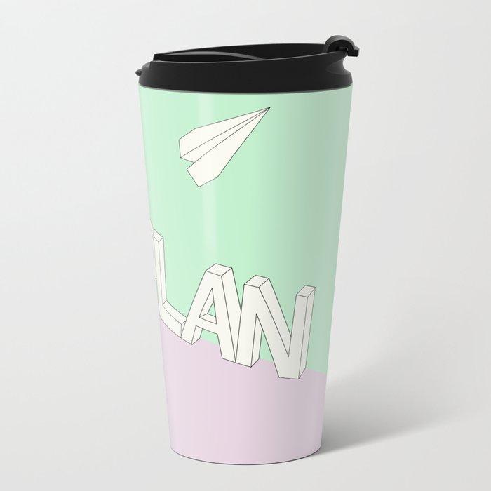 NO PLAN Metal Travel Mug