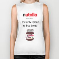 nutella Biker Tanks featuring Nutella -only reason by Lyre Aloise
