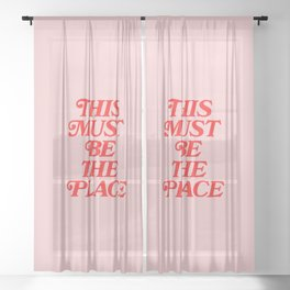 This Must Be The Place Sheer Curtain