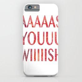 As You Wish Princess Bride iPhone Case