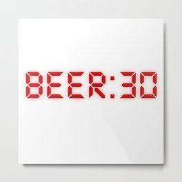 Half Past Beer Metal Print